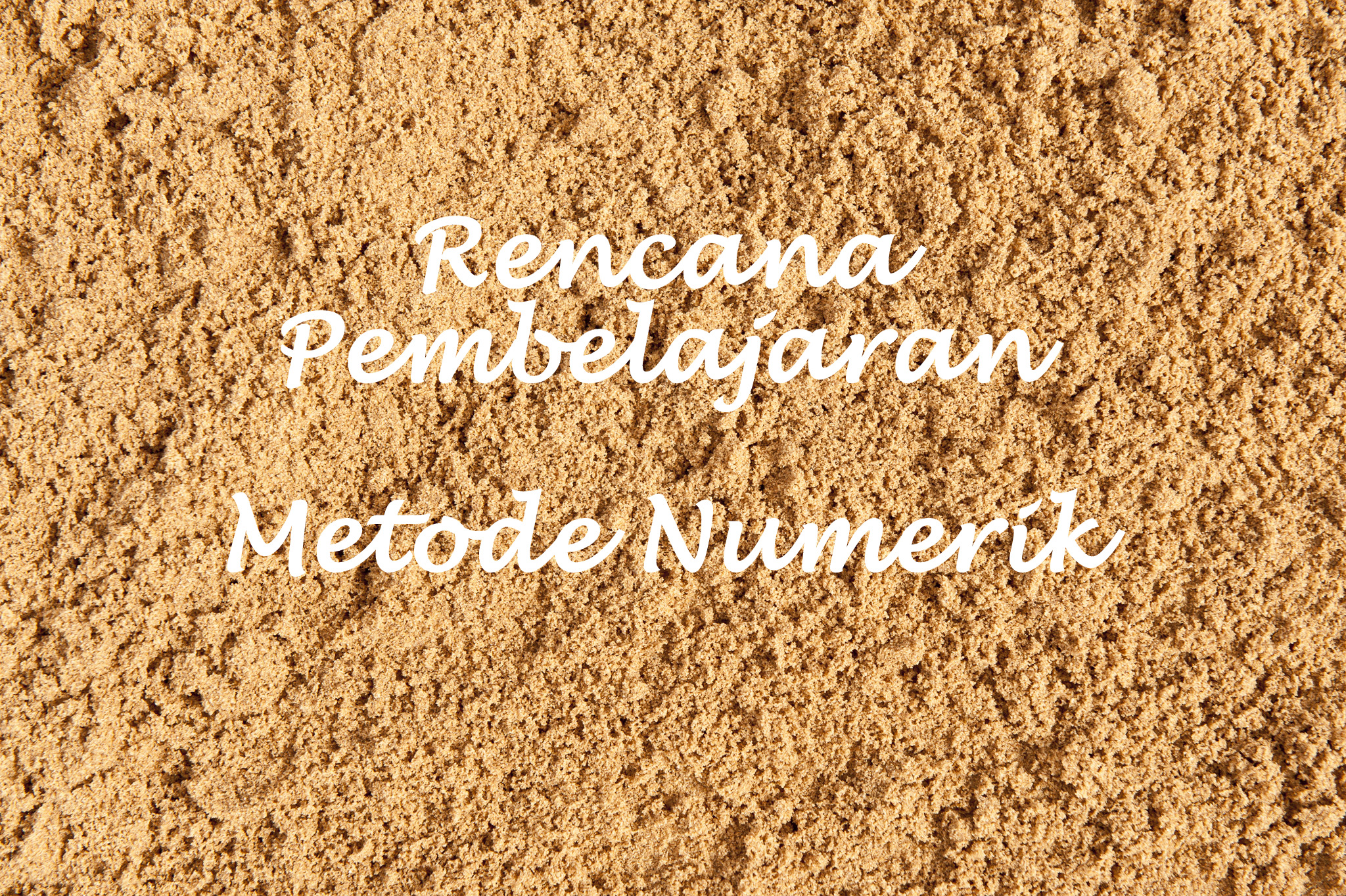 Rencana Pembelajaran Metode Numerik